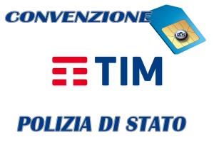 """Polizia di Stato: Convenzione Telecom, nuova opzione """"TIM 4YOU 50"""""""