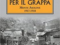 LIBRI/«Morire per il Grappa» di Paolo Volpato