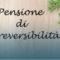 Pensioni: A chi spetta la pensione di reversibilità