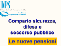 Le nuove Pensioni del settore Sicurezza e Difesa