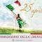 Oggi l'Italia celebra il 74° Anniversario della Festa della Liberazione