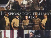 """Storia: Libro """"Lo spionaggio italiano nel 1918"""""""