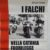 """Libri: Catania, presentazione del libro """"I falchi nella Catania fuorilegge"""""""
