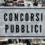 Concorsi: Concorso pubblico per 2.133 posti in diverse Amministrazioni Statali