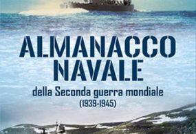 Libri: Almanacco navale della Seconda guerra mondiale (1939-1945) di Giuliano Da Frè