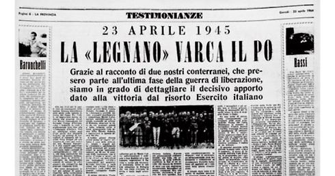 """Storia: Il 23 aprile 1945 la divisione """"Legnano"""" varca il Po"""